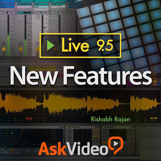 Ask Video Ableton Live 9.5 New Features TUTORiAL